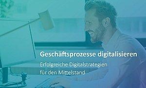 Geschäftsprozesse digitalisieren - Vorteile und Lösungen